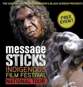 message sticks indigenous film festival at birch carrol