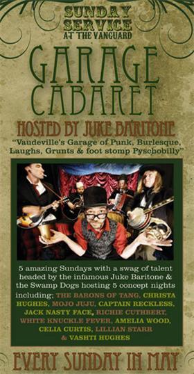 Sunday Service Garage Cabaret Hosted By Juke Baritone