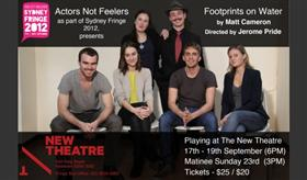 Footprints On Water - Sydney Fringe 2012